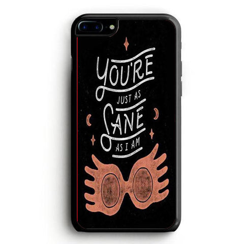 You're Just as Sane as I am Harry Potter iPhone 6 Plus | yukitacase.com