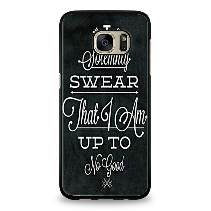 Harry Potter quote - I Solemnly Swear That I Am Up To No Good Samsung Galaxy S7 Edge Case | yukitacase.com
