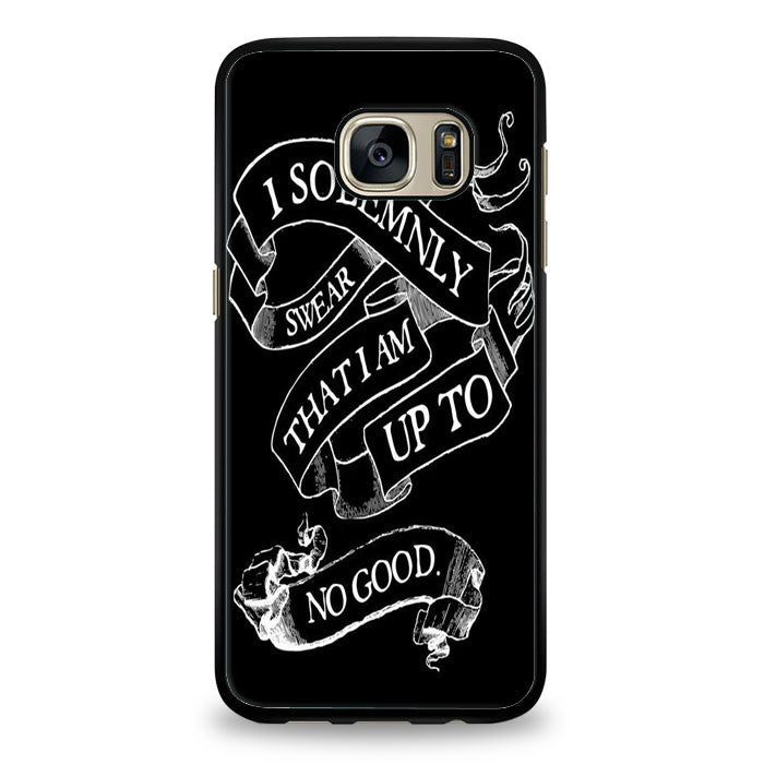 Harry Potter quote - I Solemnly Swear That I Am Up To No Good black Samsung Galaxy S7 Edge Case | yukitacase.com