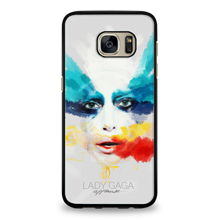 Lady Gaga Applause Design Samsung Galaxy S7 Edge Case | yukitacase.com
