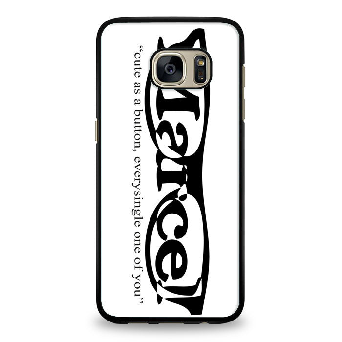 Marcel Styles Quotes Cover Samsung Galaxy S7 Edge Case | yukitacase.com