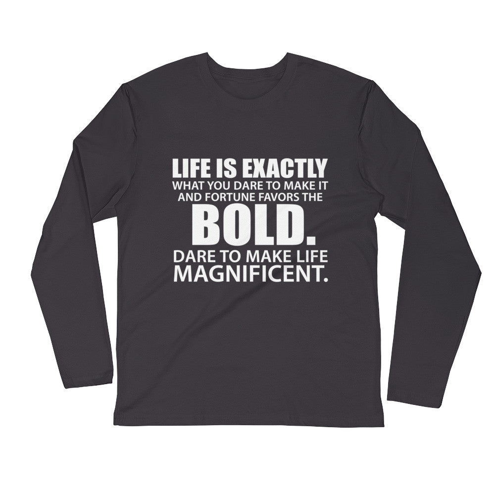 """Fortune Favors The Bold"" Long Sleeve Fitted Crew"
