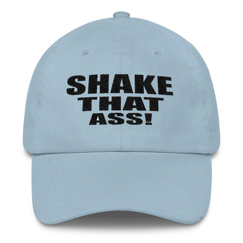 """Shake That Ass"" Cap"