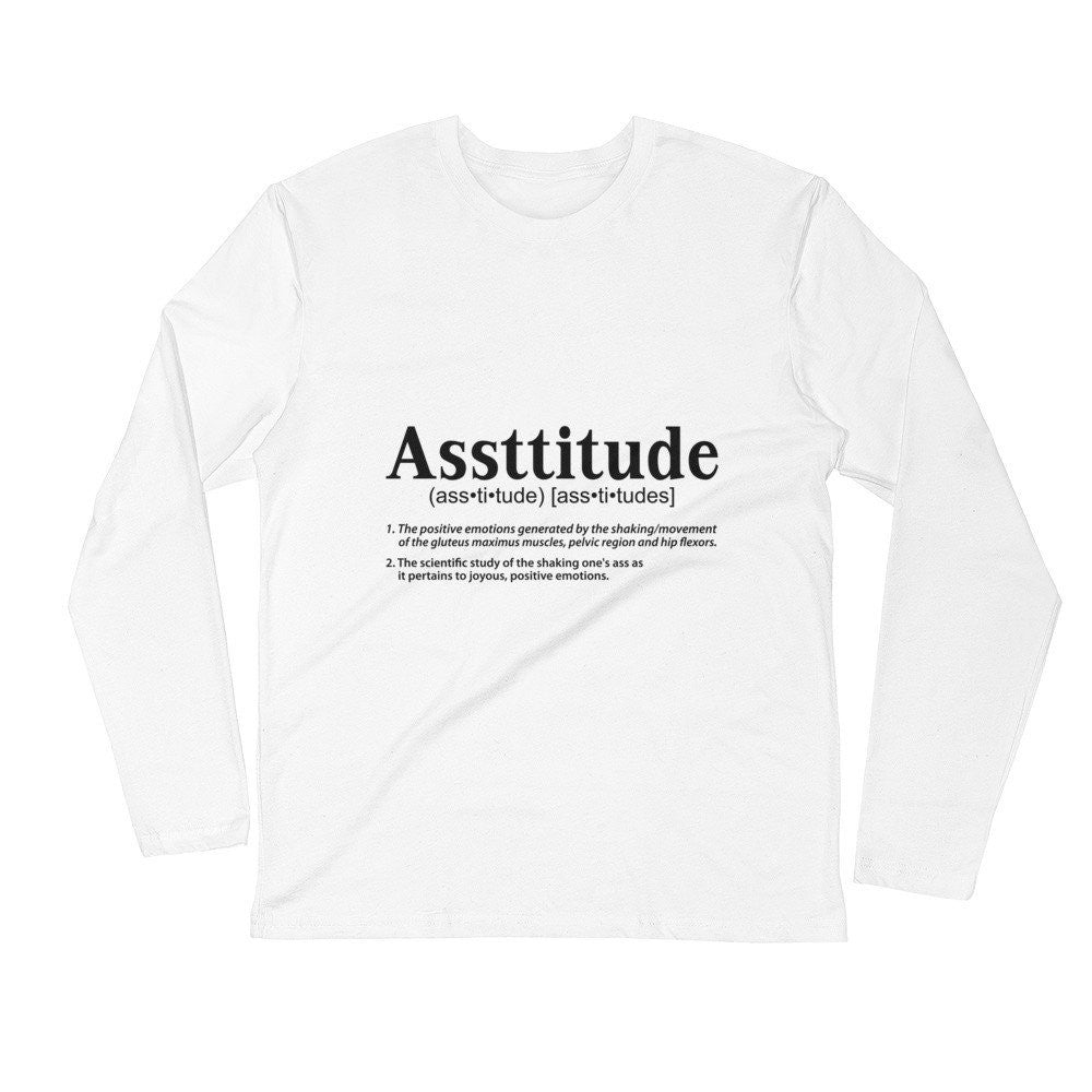 """Assttitude"" Long Sleeve Fitted Crew"