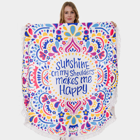 Round Beach Towel Terry Fringe Edge Sunshine On My Shoulders Message Quote