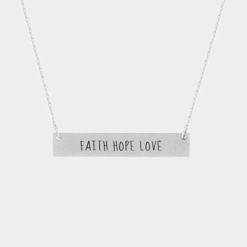 Faith Love Hope Necklace Metal Message Bar Engraved Inspire Matte Silver 34x6mm