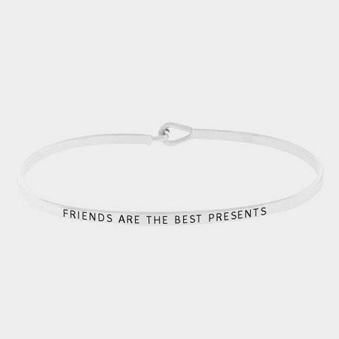 Message Bracelet Friends Are the Best Presents Friend Thin Metal Bangle SILVER
