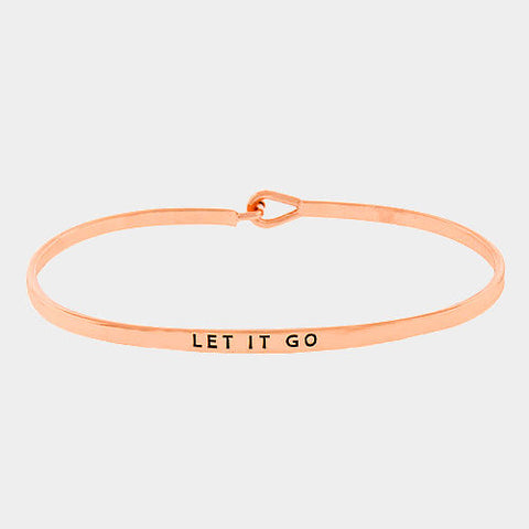 Message Bracelet Let It Go Thin Metal ROSE Personal Engrave Jewelry Inspiration