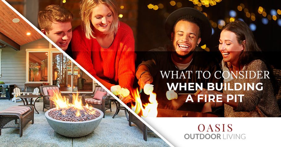 What to Consider When Building a Fire Pit