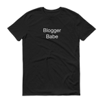 Blogger Babe T-Shirt