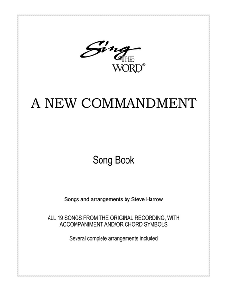 A New Commandment Songbook