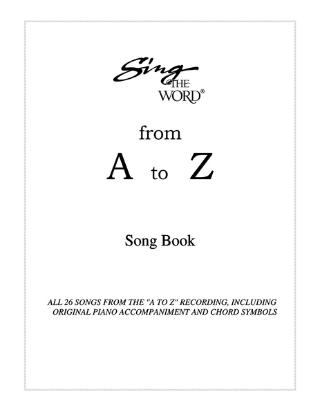Sing The Word from A to Z Songbook