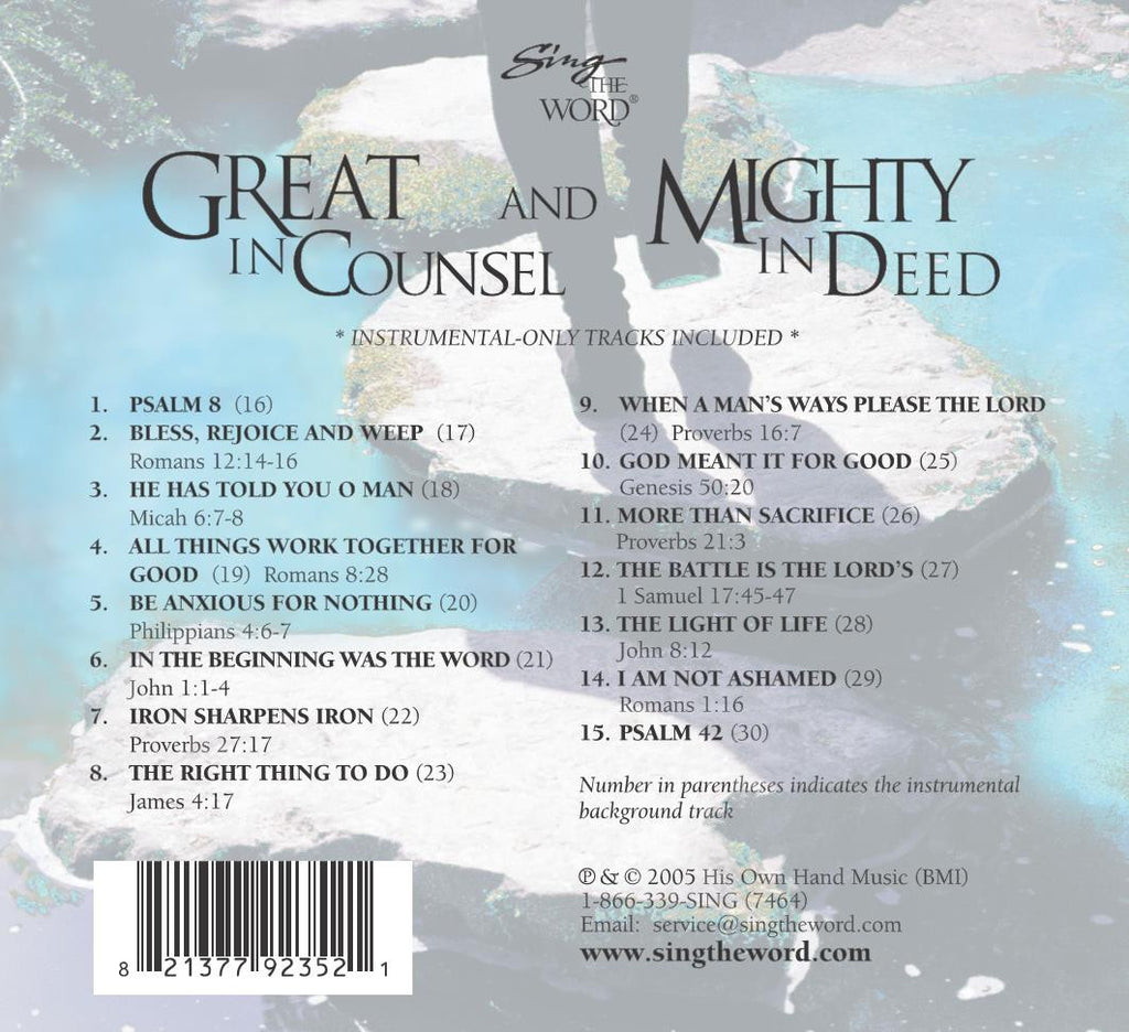 Great In Counsel and Mighty In Deed