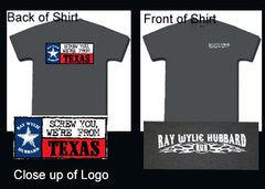 "Men's ""Screw You We're From Texas"" Grey Crew Neck TShirt (Back View) - ON SALE!"