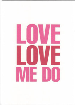 Love Love Me Do Card