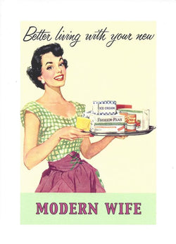 Better Living With Your New Modern Wife