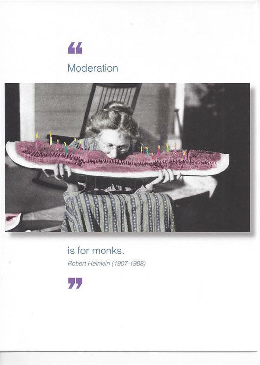 Moderation is for Monks Birthday Card