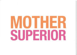 Mother Superior Card