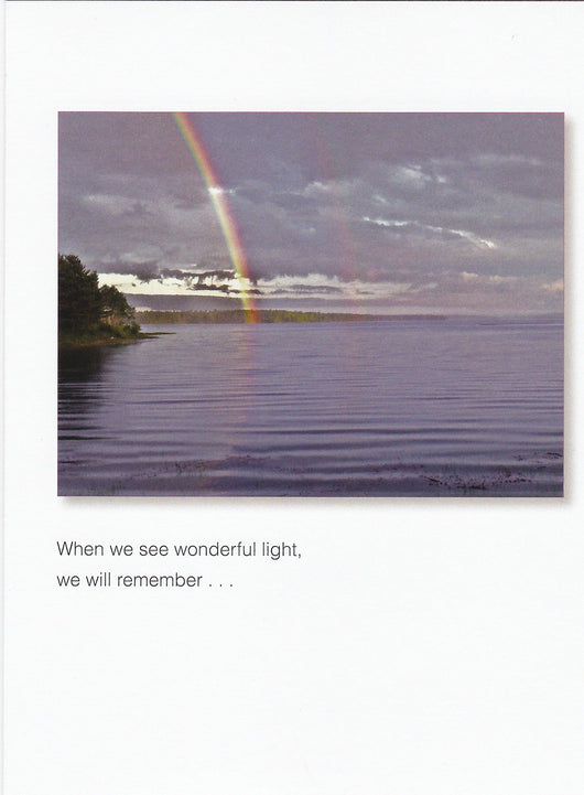 When We See Wonderful Light Condolence Card