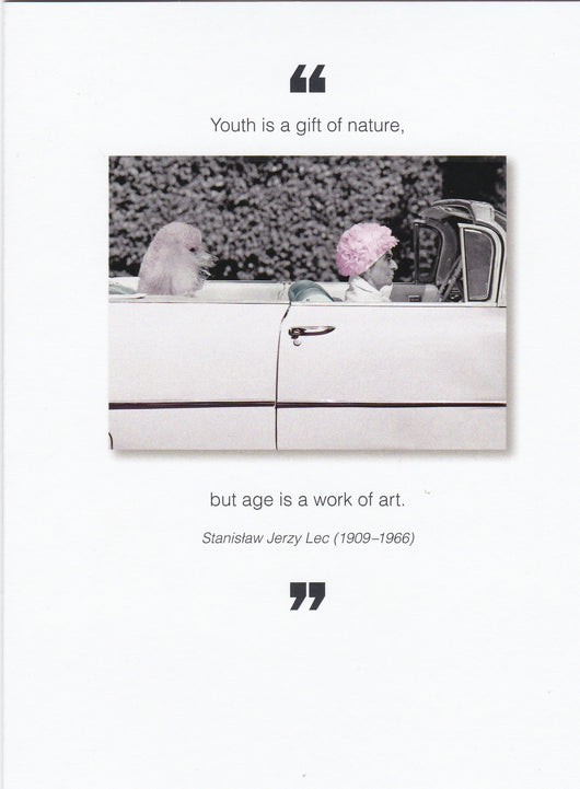 Youth Is A Gift Of Nature Birthday Card