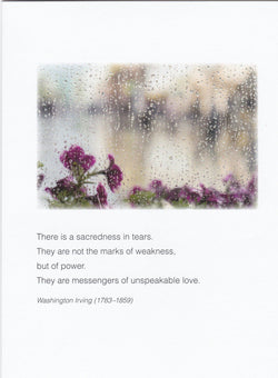 There Is A Sacredness In Tears Condolence Card