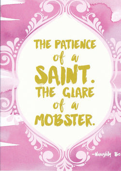 The Patience Of A Saint Mothers Day Card