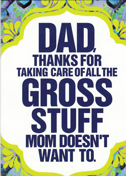 Gross Stuff Fathers Day Card