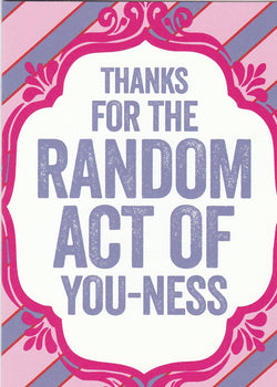 Random Act of You-ness Thank You Card