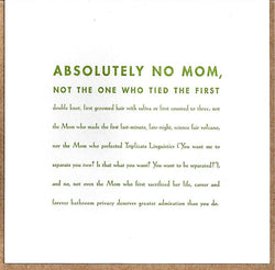 Absolutely No Mom Card
