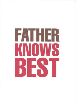 Father Knows Best Card
