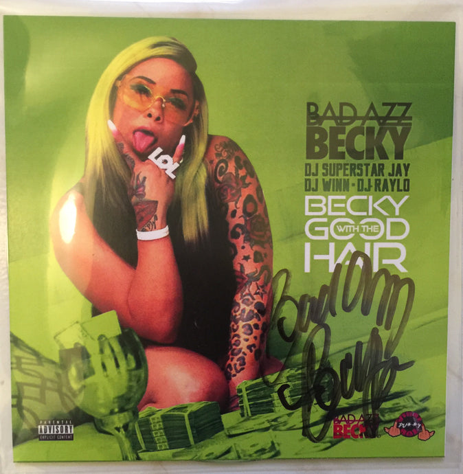 Autographed Copy of Becky with the Good Hair CD - Bad Azz Becky