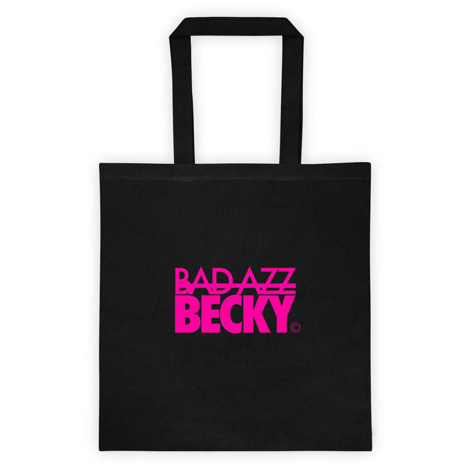 Bad Azz Becky Tote bag - Bad Azz Becky