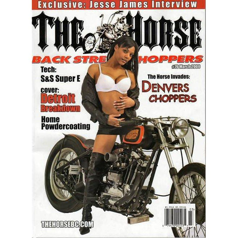 The Horse BackStreet Choppers Magazine Issue #76