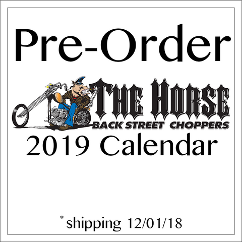 2019 Calendar 'The Horse BackStreet Choppers'