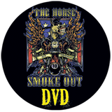 The Horse Smoke Out Rally DVDs