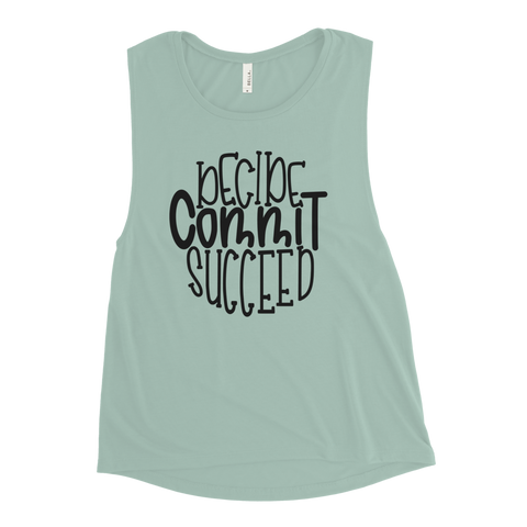 Decide, Commit, Succeed Women's Muscle Tank