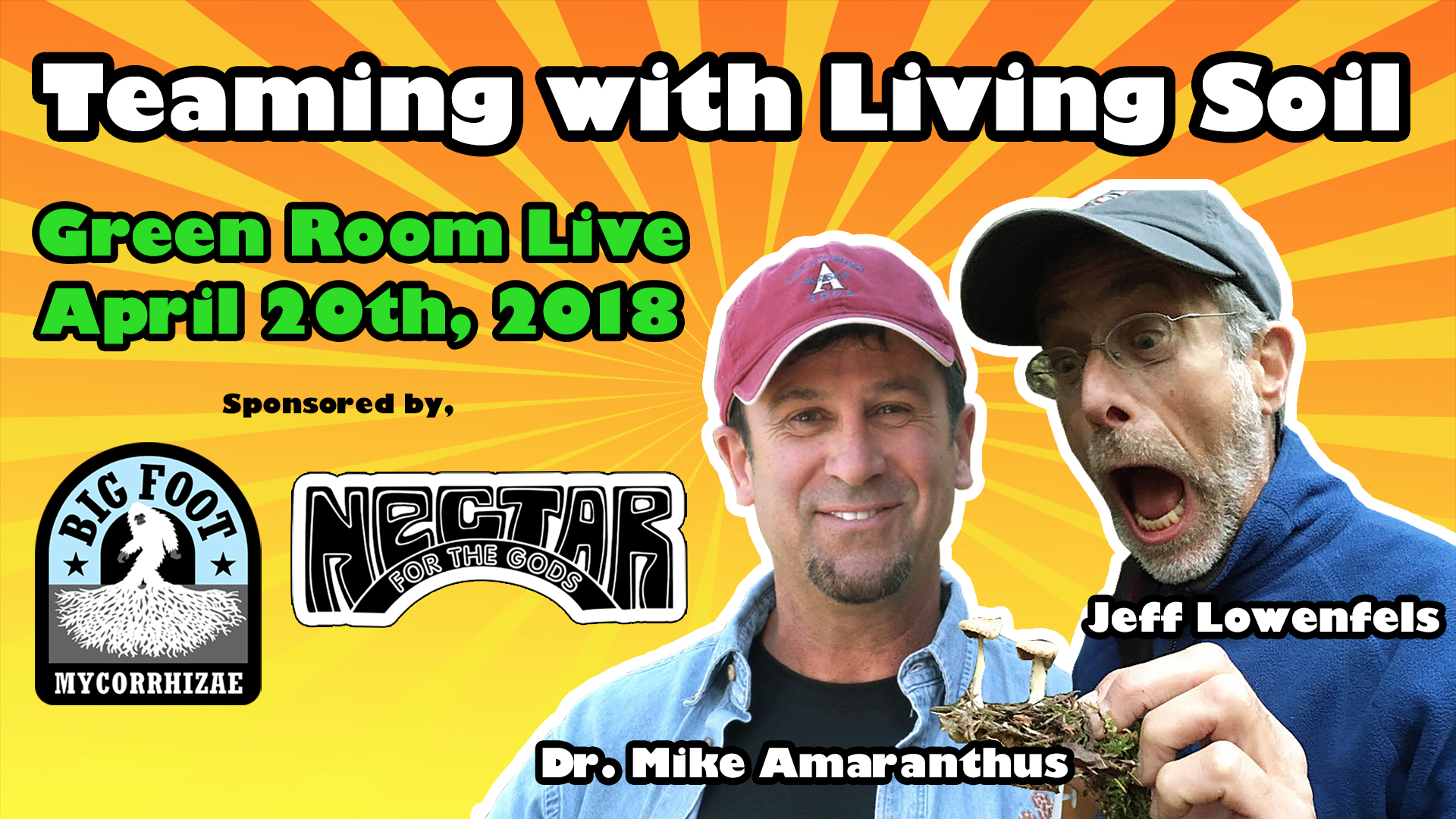 Green Room Live - Teaming with Living Soil - April 20th