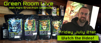 Green Room Live - Mark Ervin of GreenGro Biologicals - July 21st