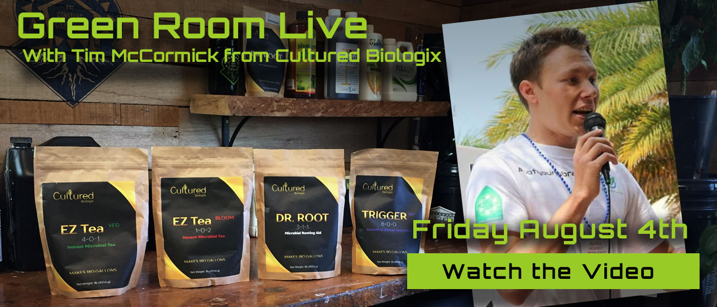 Green Room Live - Tim McCormick & Johnny Duncan of Cultured Biologix - August 4th