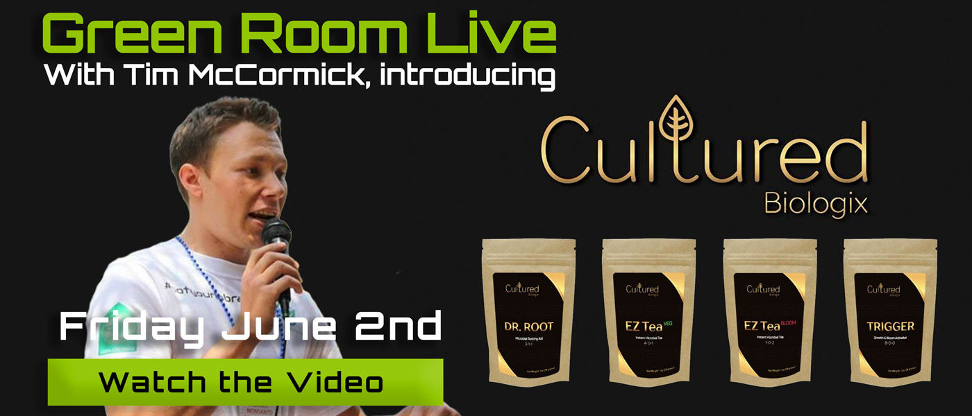 Green Room Live - Tim McCormick of Cultured Biologix - June 2nd