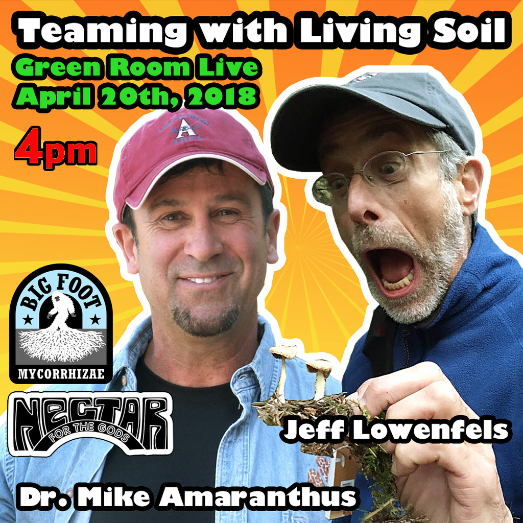 Green Room Live - Teaming with Living Soil - April 20th - 4PM