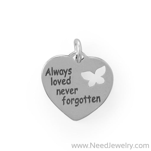 """Always loved, never forgotten"" Charm-Charms-Needjewelry.com"