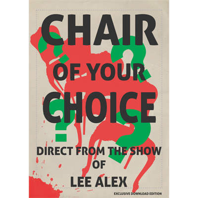 Chair Of Your Choice by Lee Alex - eBook DOWNLOAD - Available at pipermagic.com.au