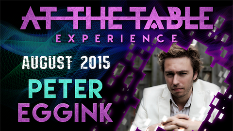 At the Table Live Lecture Peter Eggink August 19 2015 video DOWNLOAD - Available at pipermagic.com.au
