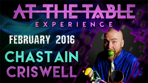 At the Table Live Lecture Chastain Criswell February 17th 2016 video DOWNLOAD - Available at pipermagic.com.au