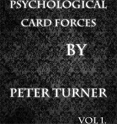 Psychological Playing Card Forces (Vol 1) by Peter Turner eBook DOWNLOAD - Available at pipermagic.com.au
