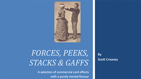 Forces, Peeks, Stacks & Gaffs Ebook - Mentalism with Cards by Scott Creasey - Available at pipermagic.com.au