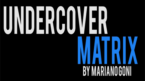 Undercover Matrix by Mariano Goñi video DOWNLOAD - Available at pipermagic.com.au