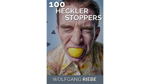 100 Heckler Stoppers by Wolfgang Riebe eBook DOWNLOAD - Available at pipermagic.com.au