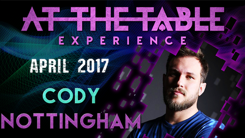 At The Table Live Lecture Cody Nottingham April 19th 2017 video DOWNLOAD - Available at pipermagic.com.au
